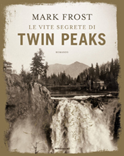 La vita segreta di Twin Peaks